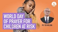 World Day of Prayer for Children at Risk