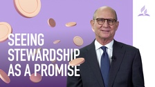 Seeing Stewardship as a Promise