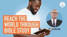 Reach the World Through Bible Study